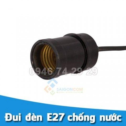 Đui (đuôi) đèn xoáy E27 chống nước